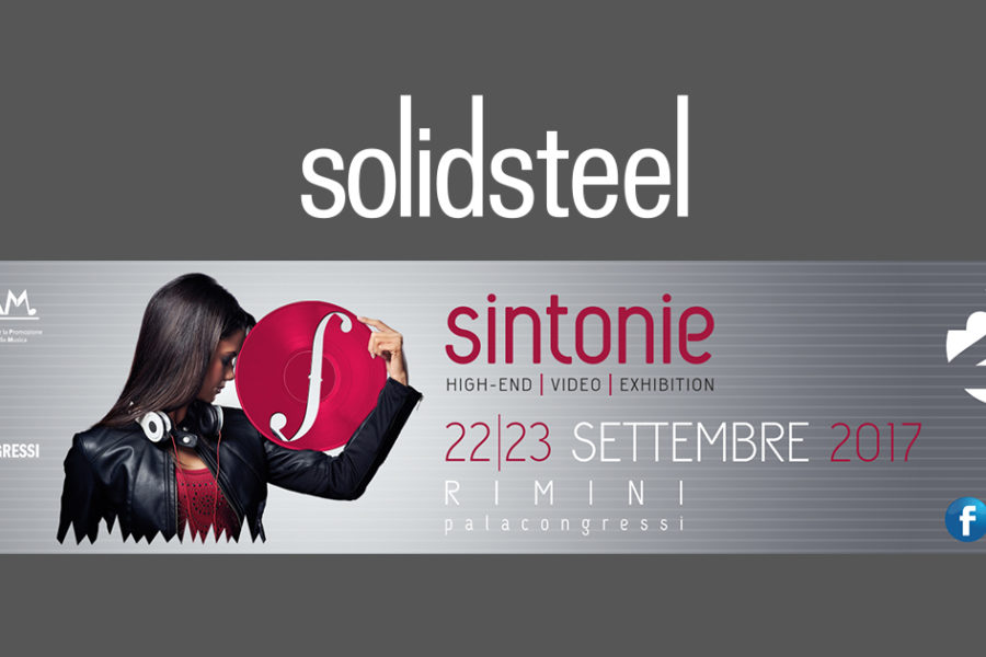 Solidsteel | Sintonie High End 2017 – 22, 23 Set. – Rimini | ITALIA