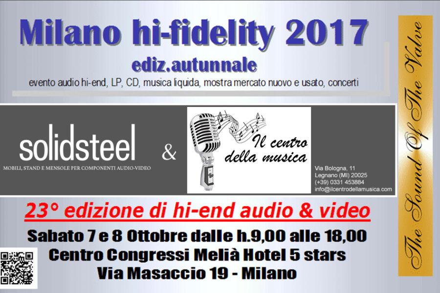 Solidsteel | Milano Hi-Fidelity 2017 – 7, 8 Oct | ITALIA
