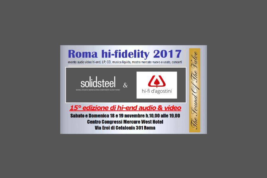 Solidsteel | Roma Hi-Fidelity 2017 – 18,19 NOV | ITALIA
